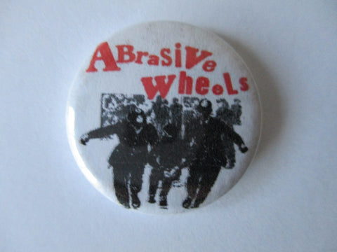 ABRASIVE WHEELS punk badge
