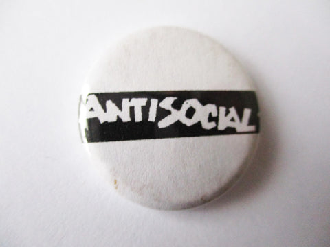 ANTI-SOCIAL punk badge