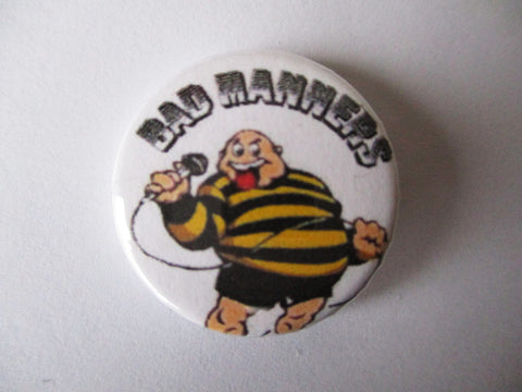BAD MANNERS SKA badge (VARIOUS DESIGNS - 50p each)