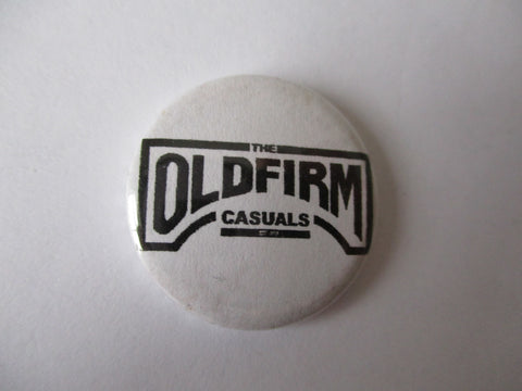 OLD FIRM CASUALS b&w logo punk badge