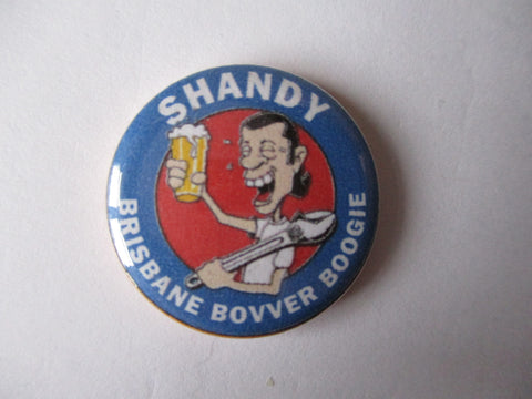 SHANDY glam bootboy punk badge ONE ONLY