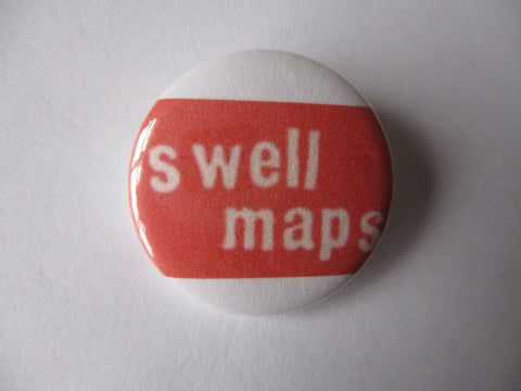 SWELL MAPS punk badge