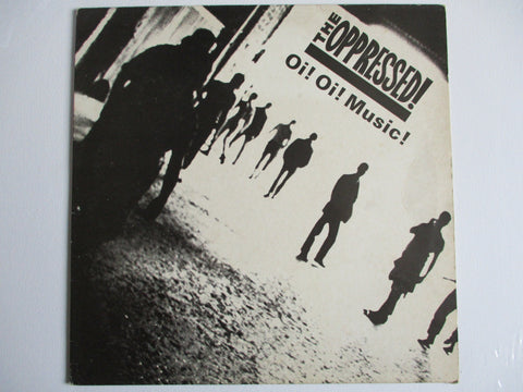 THE OPPRESSED oi! oi! music LP G G