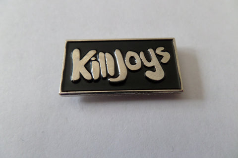 KILLJOYS PUNK METAL BADGE - Savage Amusement
