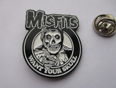 THE MISFITS want your skull large embossed HORROR PUNK METAL BADGE