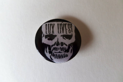 THE CRAMPS lux lives psychobilly punk badge - Savage Amusement