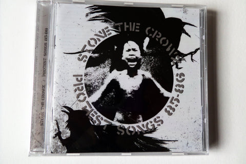 STONE THE CROWZ protest songs 85-86 CD pre AXEGRINDER anarcho punk