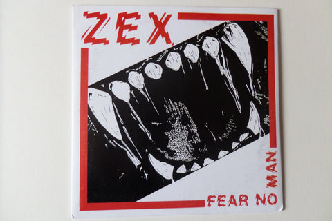 "ZEX fear no man 7"" - Savage Amusement"