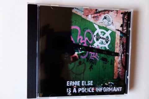 CRIMINAL X ernie else is a police informant CD (UK80s punk new recordings) - Savage Amusement