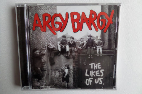 ARGY BARGY the likes of us CD - last copy (discogs) - Savage Amusement