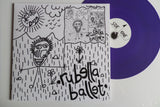 RUBELLA BALLET dayglo daze the singles LP - Savage Amusement