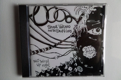 SPUNK VOLCANO & THE ERUPTIONS not wired up right CD