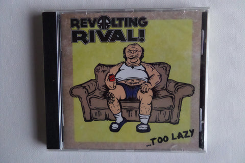 REVOLTING RIVAL too lazy CD catchy streetpunk like THE UNSEEN
