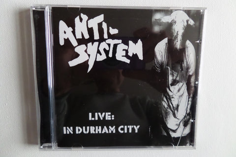 ANTI SYSTEM live Durham City CD - Savage Amusement