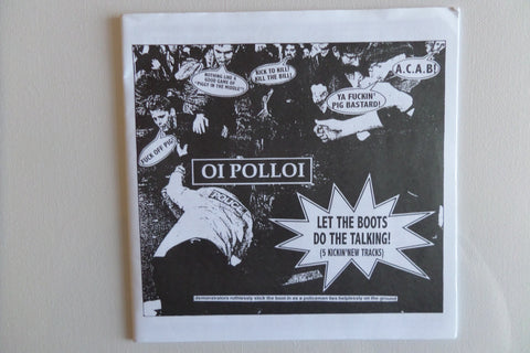 "OI POLLOI let the boots do the talking 7"" EX EX - Savage Amusement"