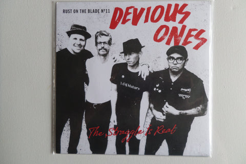 "DEVIOUS ONES the struggle is real 7"" SALE!"