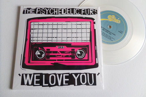 "PSYCHEDELIC FURS we love you / sister europe 7"" CLEAR V"