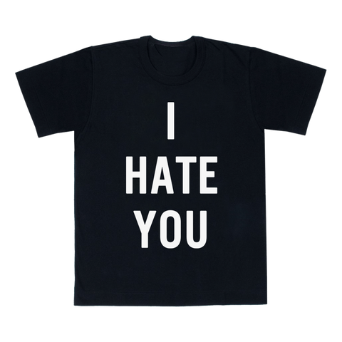 I Hate You Tee (Black)