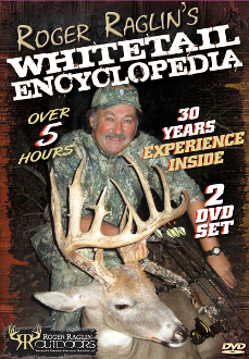 ROGER RAGLIN'S WHITETAIL ENCYCLOPEDIA - DVD