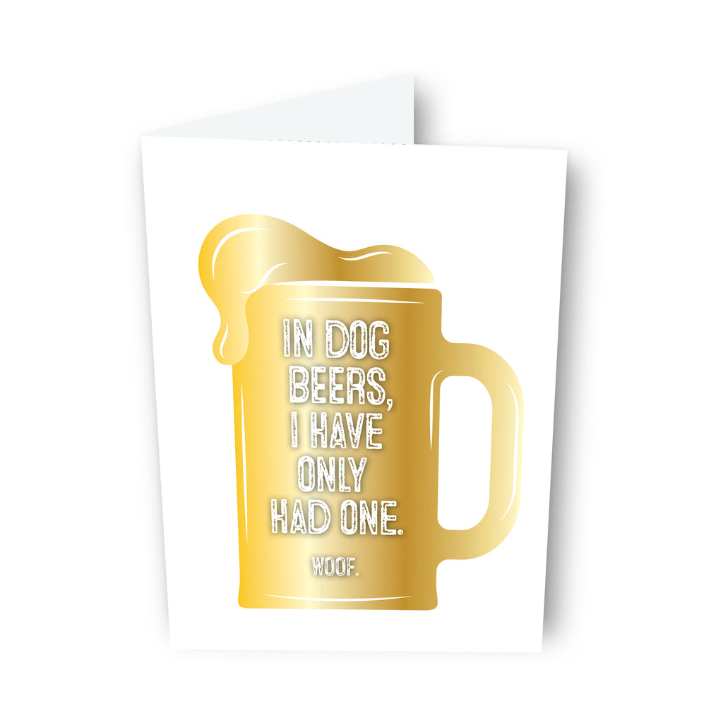 In Dog Beers Beer Card