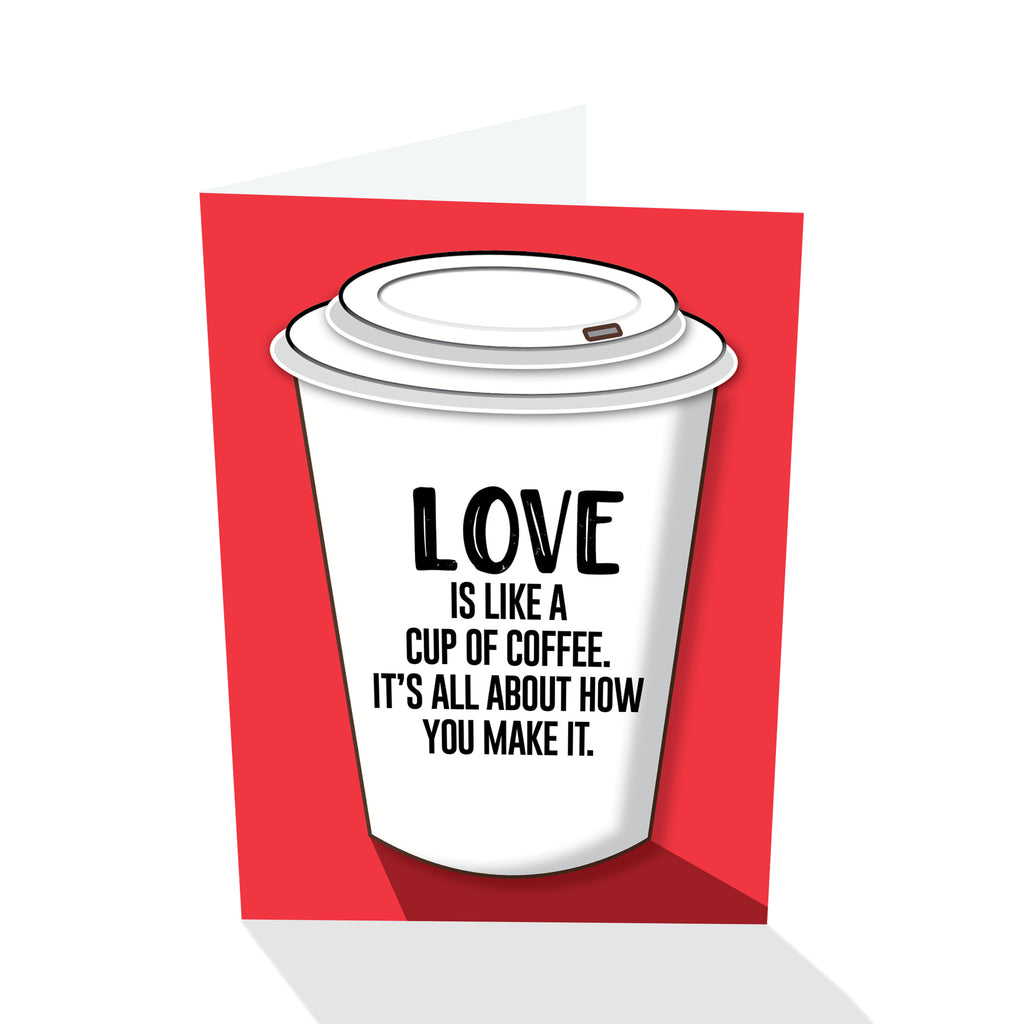 Love Is Like A Cup Of Coffee Notecard