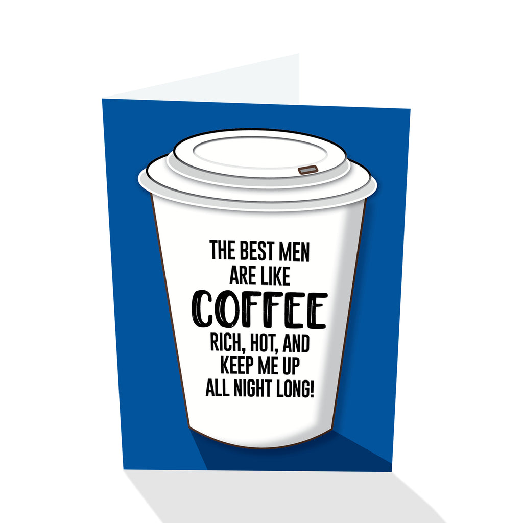 The Best Men Are Like Coffee Notecard