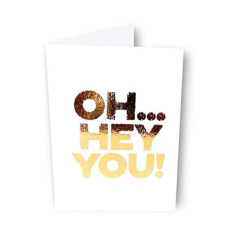 Oh... Hey You! Card