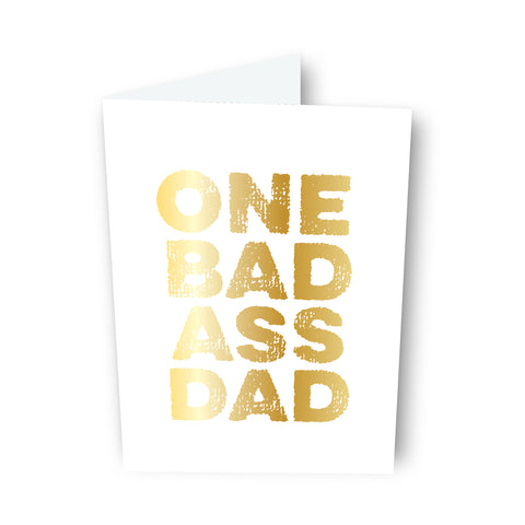 One Bad Ass Dad Card