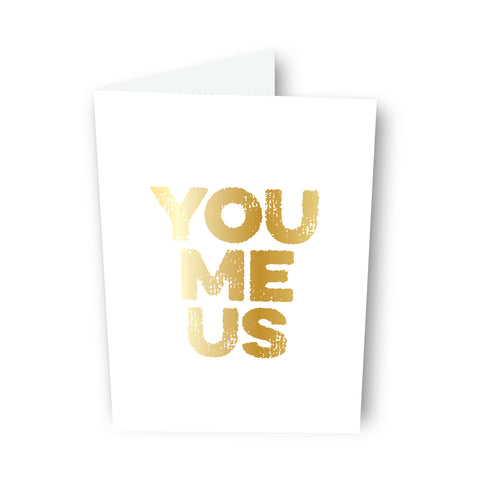 You Me Us Card