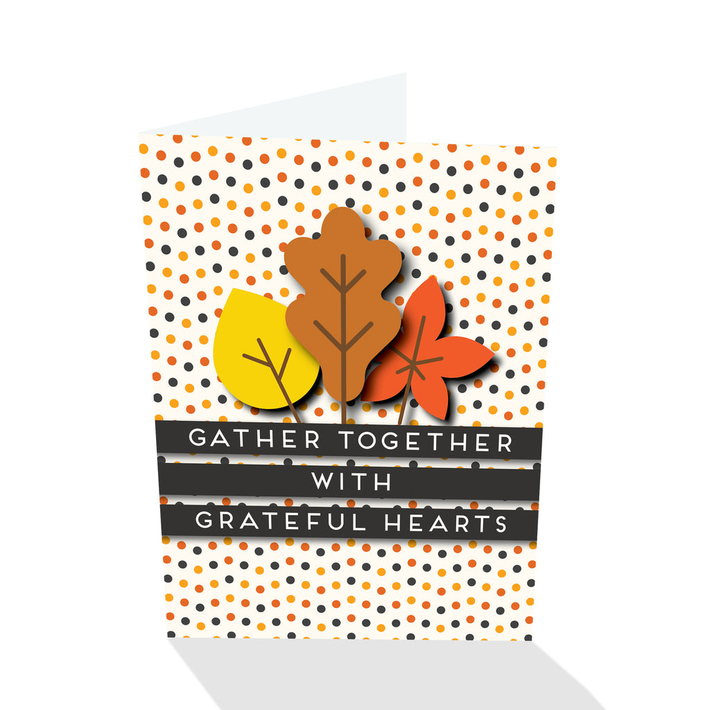 Gather Together with Grateful Hearts Thanksgiving Card