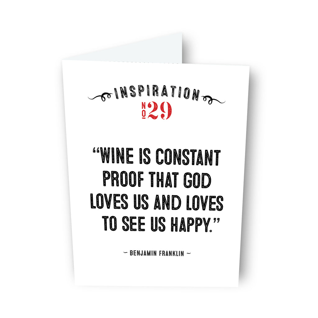 Wine is Constant Proof that God Loves Us by Benjamin Franklin Card No. 29