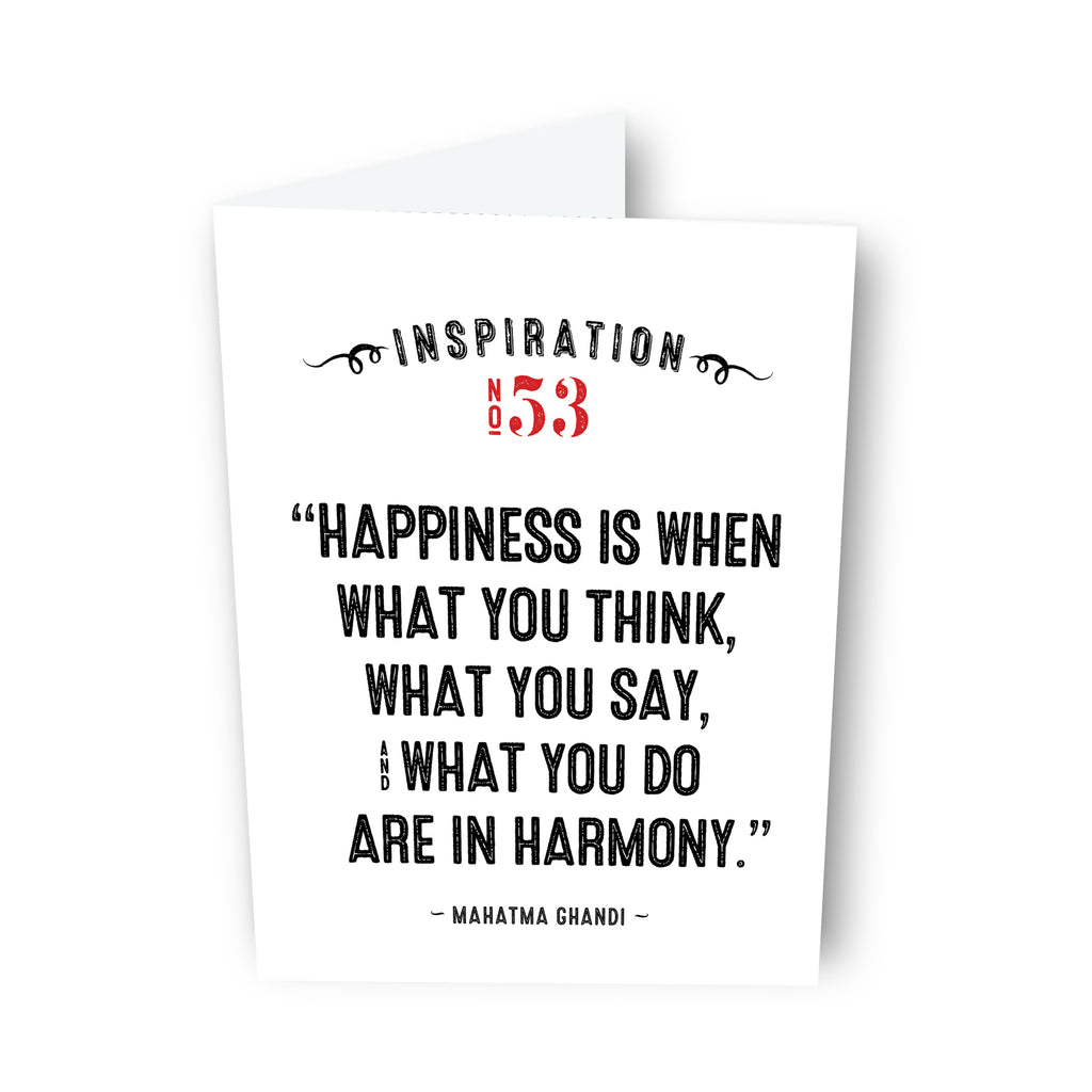 Happiness is... by Mahatma Gandhi - Card No. 53