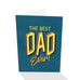 The Best Dad Ever! Card