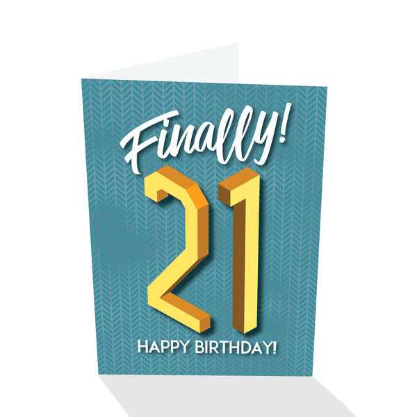 Finally! 21 - Birthday Card