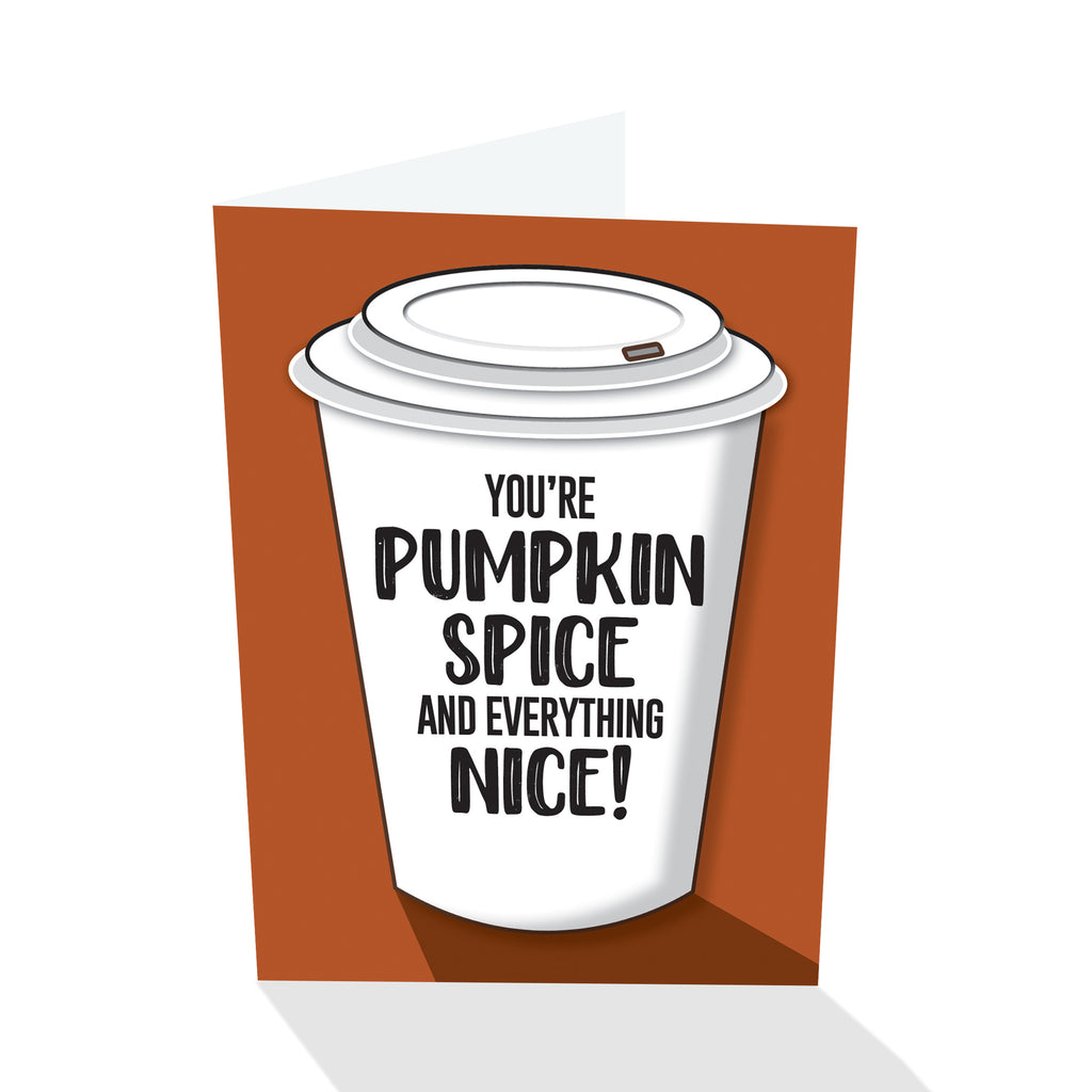 """You're Pumpkin Spice"" Notecard"