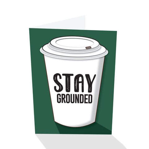 """Stay Grounded"" Notecard"