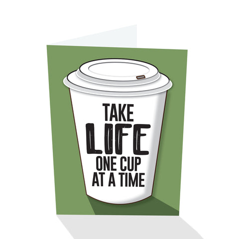 """One Cup At A Time"" Notecard"