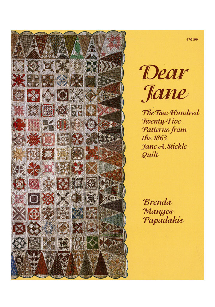 Dear Jane - The Two Hundred Twenty-five Patterns