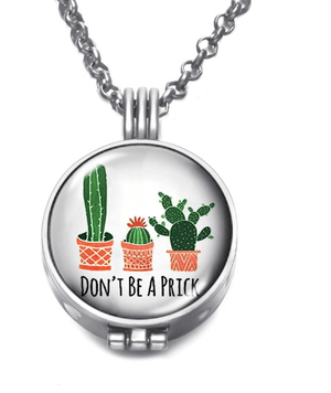 """Don't Be A Prick"" Cactus Locket Diffuser Necklace"