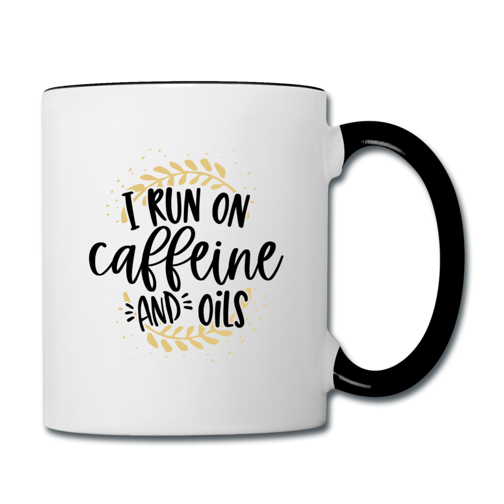 """I Run On Caffeine and Oils Coffee Mug - white/black"