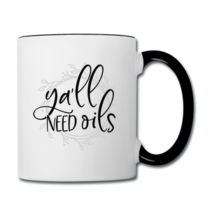 """Ya'll Need Oils"" Coffee Mug - white/black"