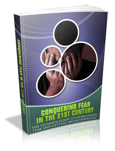 Fear and the Way to Conquer It
