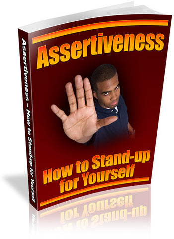 Assertiveness-How to Stand Up for Yourself