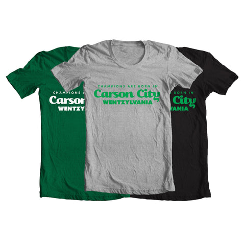 Champions are Born in Carson City Tee