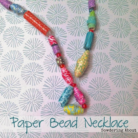 Paper Beaded Necklace – Sowdering About in Seattle