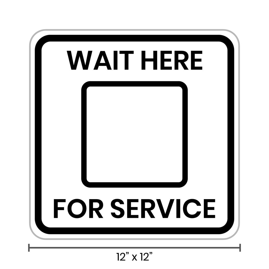 Wait Here For Service
