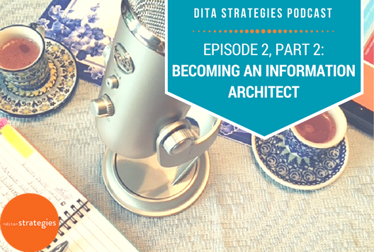 Episode 2, Part 2: Becoming an Information Architect