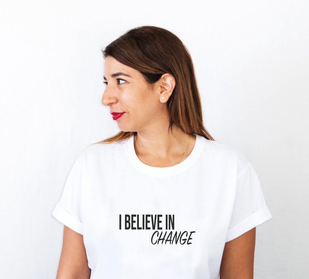 I believe in change T-shirt - pink is for boys