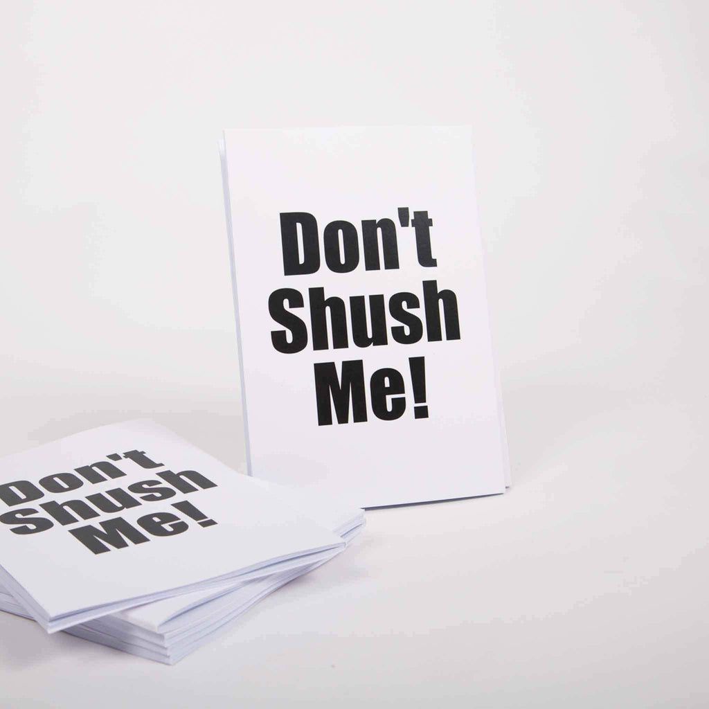 Don't Shush Me! Notebook - pink is for boys