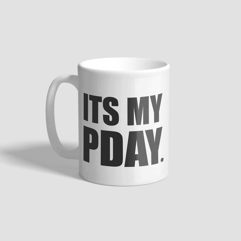 It's My Pday Mug - pink is for boys